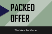 PACKED OFFER The More the Merrier