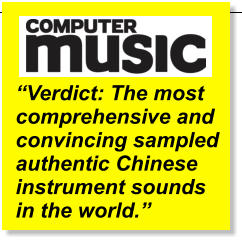 ��Verdict: The most comprehensive and convincing sampled authentic Chinese instrument sounds in the world.��