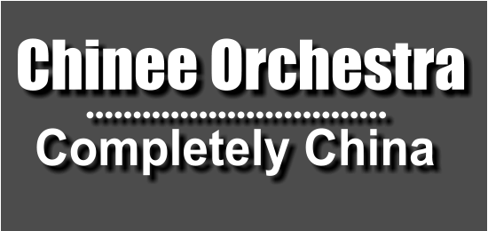 Completely China Chinee Orchestra