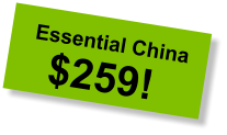 Essential China $259!
